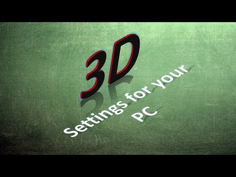 3D Settings For PC