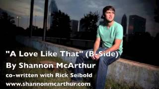 A Love Like That (B-Side) - By Shannon McArthur