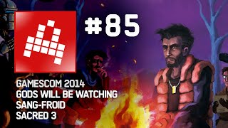 Indian #85 - Evolve, Shadow of Mordor, Ori and the Blind Forest - GAMESCOM 2014