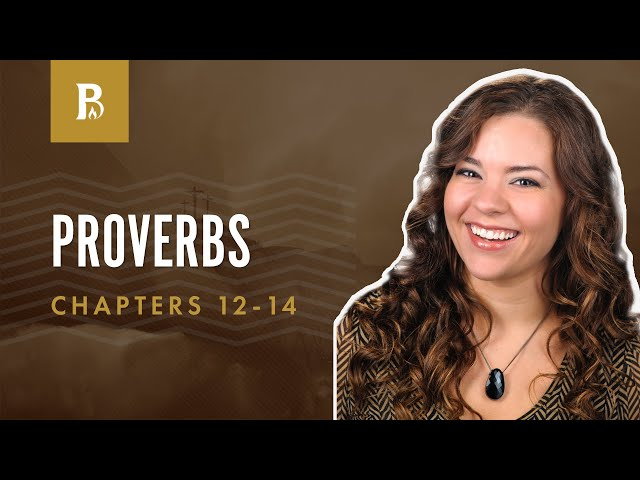 The Right Way to Wisdom | Proverbs 12-14