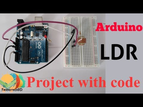 Arduino Ldr Project With Code | Arduino Ldr Bangla Tutorial