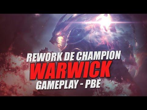 WARWICK REWORK ! - Gameplay PBE FR League of Legends