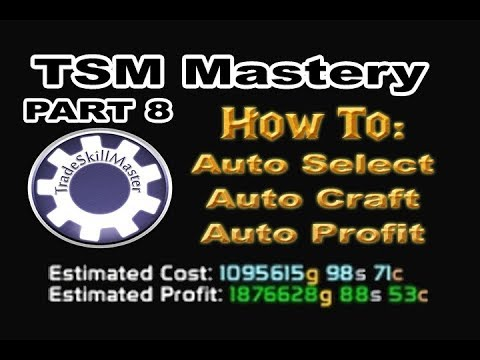 How to Auto Craft - Auto Profit - Auto Restock - with TSM Crafting - TSM  Mastery Part 8