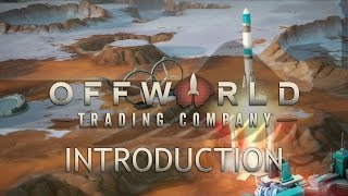Offworld Trading Company Introduction - Let
