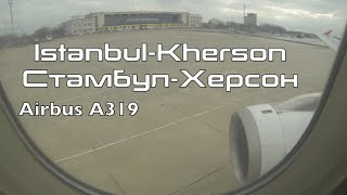 Turkish Airlines Airbus A319 Istanbul Kherson Full Flight Полёт из Стамбула посадка в Херсоне(Hi everybody! Last week I flew from London to Istanbul then to Kherson Ukraine on Turkish Airlines. Great experience! This airline provide one of the best inflight ..., 2016-02-16T11:56:43.000Z)