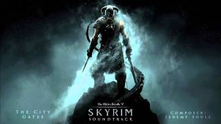 The City Gates - The Elder Scrolls V: Skyrim Original Game Soundtrack
