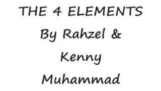 Rahzel And Kenny Muhammad - The 4 Elements