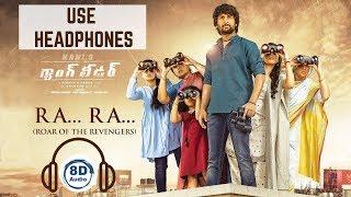ra-ra-roar-of-the-revengers-8d-gangleader-nani-vikram-k-kumar-anirudh-8d-songs