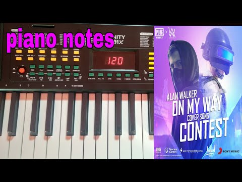"""alan-walker-on-the-way-song-piano-notes-(keyboard-tutorial)-""""pubg-song"""""""