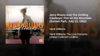 Jerry Rivers And The Drifting Cowboys: Fire on the Mountain (Sunset Park, July 13, 1952)