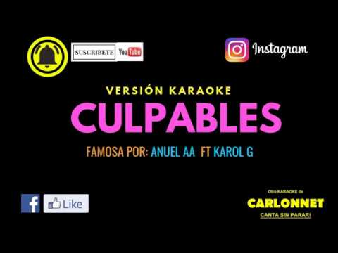 Culpables - Anuel AA Ft Karol G (Karaoke)