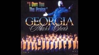 Watch Georgia Mass Choir I Owe You The Praise video