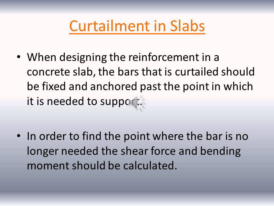 Simplified Rules Of Curtailment Of Reinforcing In Slabs