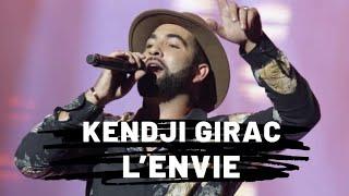 Kendji Girac - L'envie (Paroles)