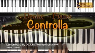 Controlla - Drake ft. Popcaan Easy Piano Tutorial Song Cover Keyboard Lesson FREE SHEET MUSIC