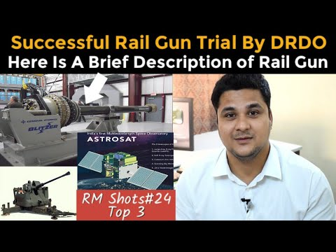 top 3| Successful trial of Rail Gun by DRDO, Crab Pulsar X Ray,BEL L 70 Gun