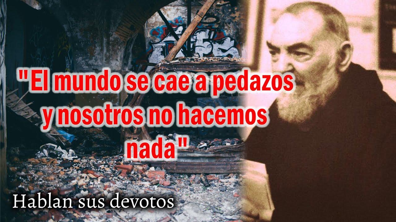 """""""El mundo se cae a pedazos y nosotros no hacemos nada"""" - Hablan sus devotos"""