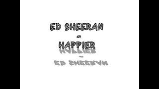 Ed Sheeran-Happier(Roblox Music Video)