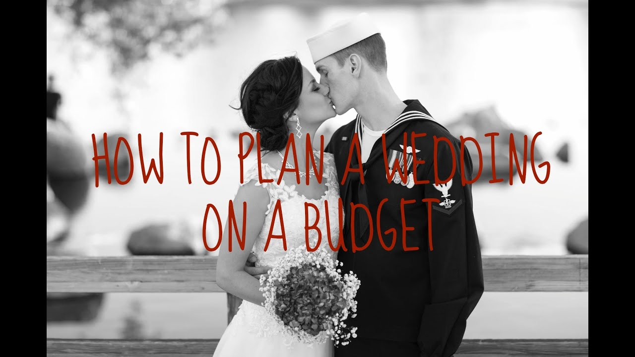 how to plan a wedding on a budget youtube