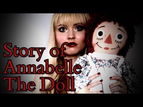 Story of Annabelle - The Haunted Demonic Doll