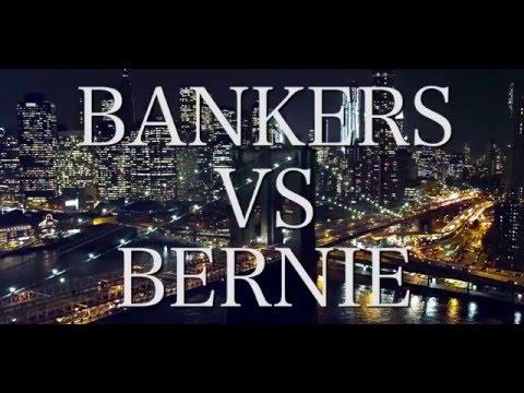 Bankers Vs. Bernie