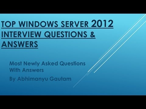 Top 15 Windows Server 2012 Interview Questions & Answers