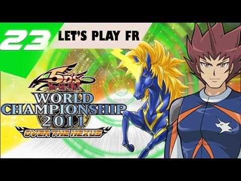 |23| Future Speed VS Team UNICORN ! // Yu-Gi-Oh! WC 2011 Over The Nexus