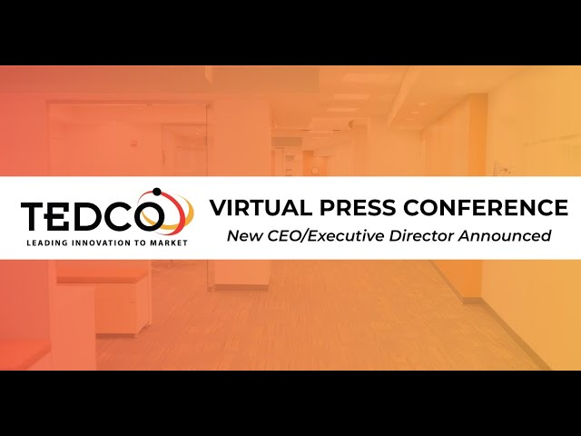 TEDCO's Virtual Press Conference - July 22, 2020