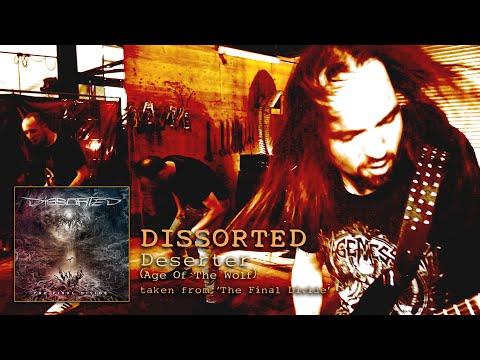 DISSORTED - Deserter [Age Of The Wolf] (official videoclip)