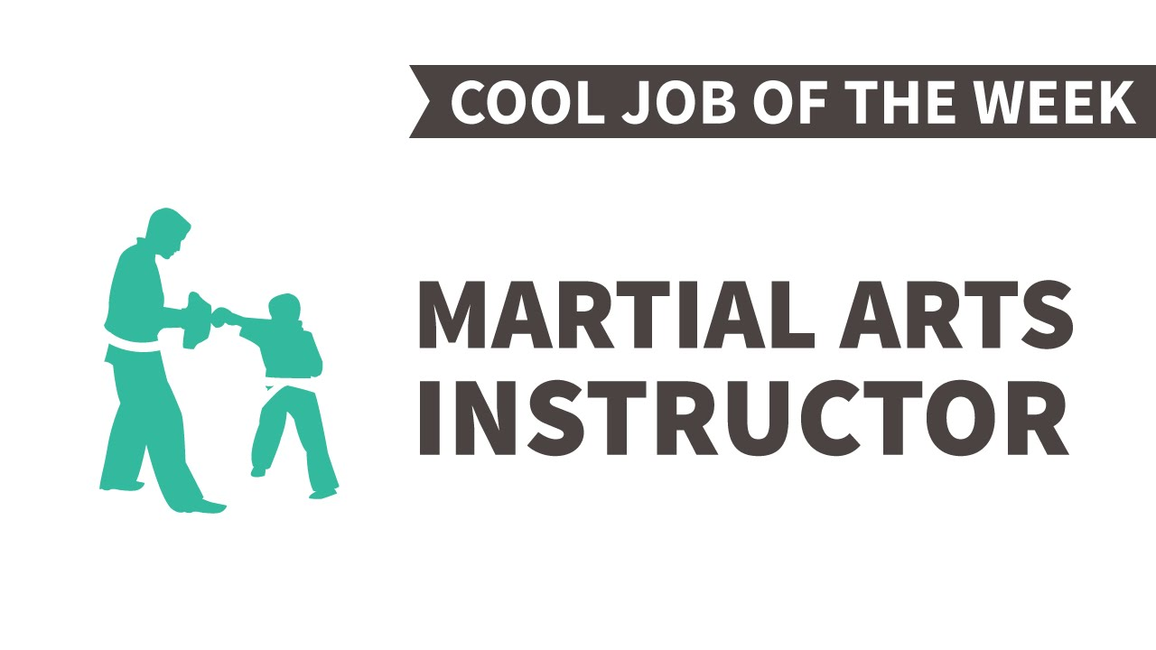 cool job of the week martial arts instructor martial arts instructor jobs