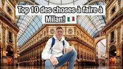 Top 10 Choses à Faire à Milan 🇮🇹 (Guide Voyage)
