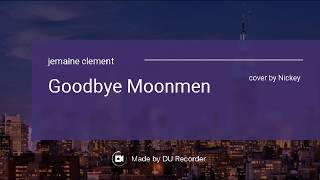Jemaine Clement Cover Goodbye Moonmen by fart.mp3