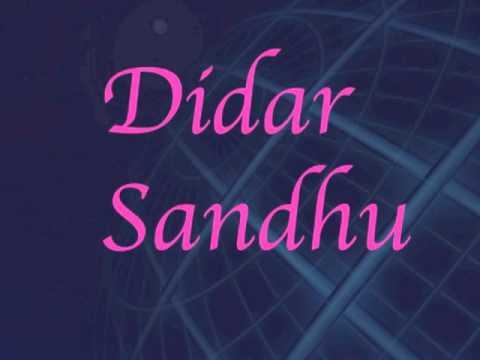 Didar Sandhu - Mahi Ve Mahi Mainu Vaid Mangade