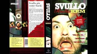 Svullo ( Micke Dubois ) -  Radio KRM ( Busringningarna ) Humor