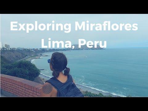 VLOG 17 - Exploring Miraflores Lima, Peru