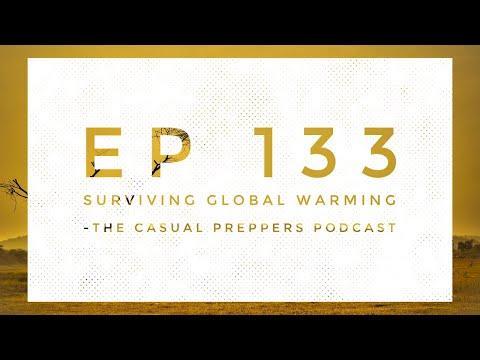Surviving Global Warming - Ep 13