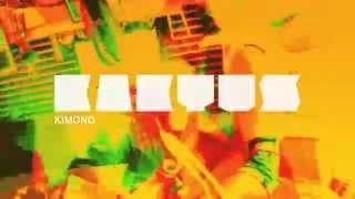 Kaktus - Kimono (feat. Dori Passed)