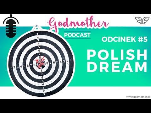 #005 Polish Dream - wyrwij dziecko ze schematu sukcesu | Godmother Podcast