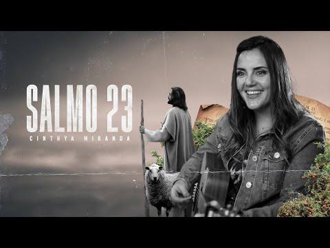 SALMO 23  CINTHYA MIRANDA