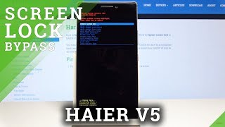 HAIER V5 HARD RESET / Bypass Screen Lock Method