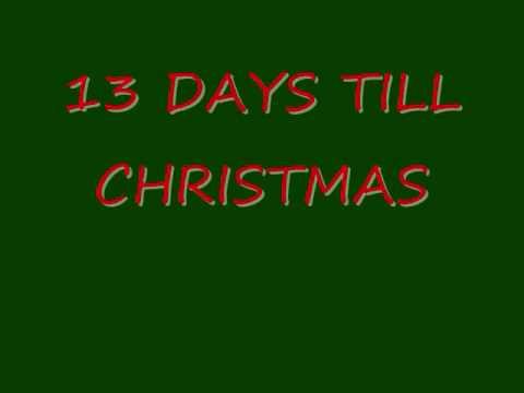 13 DAYS TILL CHRISTMAS 2009 - YouTube