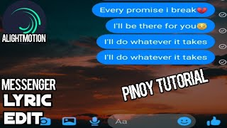 HOW TO MAKE LYRIC EDIT | MESSENGER STYLE | ALIGHTMOTION TUTORIAL | PHILIPPINES