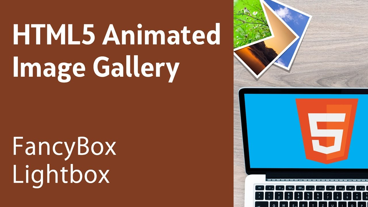 HTML5 Programming Tutorial | Learn HTML5 Animated Image Gallery - FancyBox Lightbox  sc 1 st  YouTube & HTML5 Programming Tutorial | Learn HTML5 Animated Image Gallery ... Aboutintivar.Com
