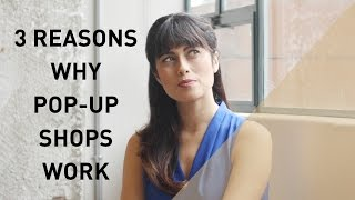 3 Reasons Why Pop-Up Shops Work