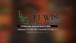 The Lewis Law Group, Stuart Florida Lawyers