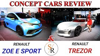 Renault Zoe E Sport | Renault Trezor | Quick review | Concept cars at Auto Expo 2018 | ShowroomRidez