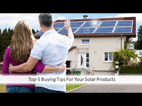 Buying Solar Tips I 5 tips for buying your solar products