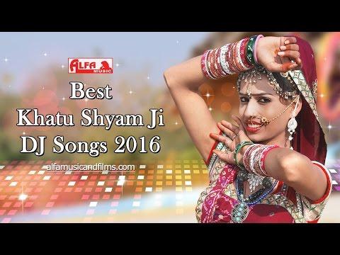 Best Khatu Shyam DJ Songs 2016 by Alfa Music & Films