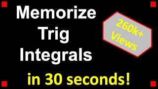 Trick for Memorizing Trig Integrals