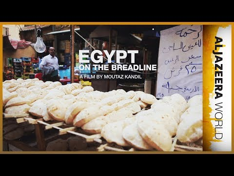 Egypt on the breadline - Al Jazeera World